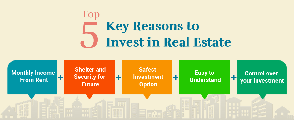 Top 5 Key Reasons to Invest in Real Estate